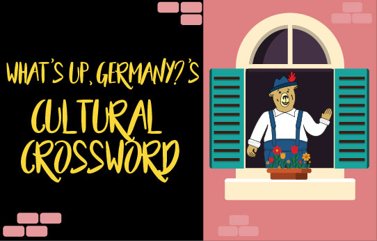 What's Up, Germany? Cultural Crossword