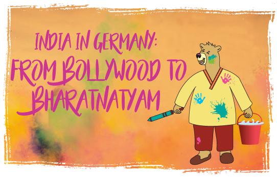 India in Germany: From Bollywood to Bharatnatyam
