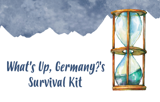 <em>What&#8217;s Up, Germany?</em>&#8216;s Survival Kit