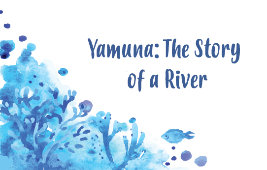 Yamuna: The Story of a River